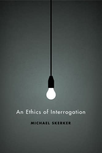 an_ethics_of_interrogation.large
